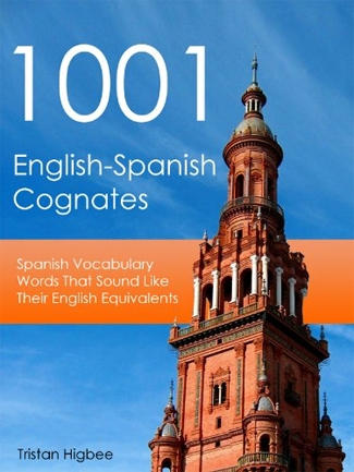 1001 English-Spanish Cognates