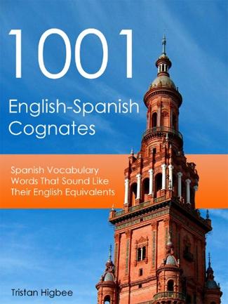 1001 English-Spanish Cognates