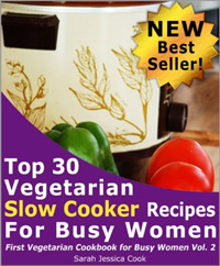 Top 30 Easy Vegetarian Slow Cooker Recipes for Busy Women is today's highest-rated free food book.