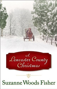 A Lancaster County Christmas is today's highest-rated free fiction book.