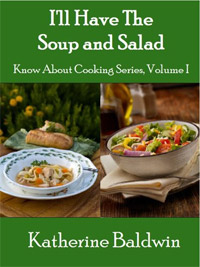 Today's highest-rated food book is I'll Have The Soup And Salad (Know About Cooking).