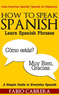 How To Speak Spanish: Learn Spanish Phrases is one of today's free language Kindle books.