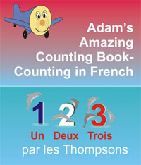Adam's Amazing Counting Book Counting in French is one of today's free language books.