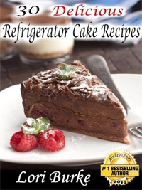 30 Delicious Refrigerator Cake Recipes is today's highest-rated food/recipe book.