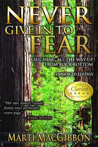 Never Give In To Fear: Laughing All the Way Up from Rock Bottom is today's highest-rated free nonfiction book.