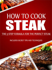 How to Cook Steak: The 5 Step Formula for the Perfect Steak is today's highest-rated free food-related book.