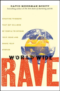 Today's highest-rated free nonfiction Kindle books is World Wide Rave: Creating Triggers that Get Millions of People to Spread Your Ideas and Share Your Stories.