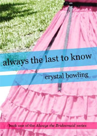 Romance novel Always the Last to Know is today's highest-rated free fiction book.