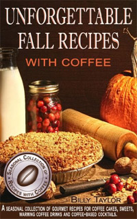 Unforgettable Fall Recipes with Coffee is today's highest-rated free food/recipe book.