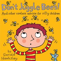 With 50 reviews, Don't Juggle Bees! And Other Useless Advice For Silly Children is today's highest-rated free book for kids.