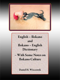 English - Ilokano and Ilokano - English Dictionary - With Some Notes on Ilokano Culture is one of today's free language books.