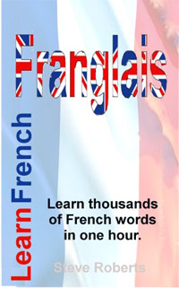 Franglais. Learn thousands of French words in one hour is one of today's free language books.