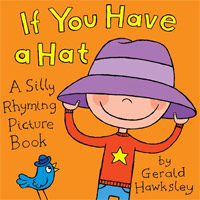 If You Have A Hat. A Silly Rhyming Children's Picture Book is today's highest-rated free book for young kids.