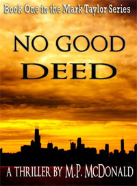 No Good Deed, a thriller, is today's highest-rated free fiction book.