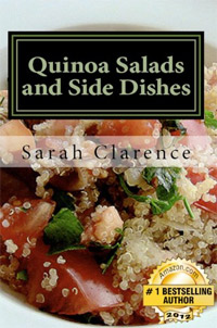 Quinoa Salad and Side Dishes: Quick and Easy Quinoa Salad and Side Dish Recipes is today's highest-rated free food/recipe book.