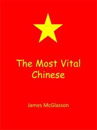 The Most Vital Chinese is one of today's free language books.
