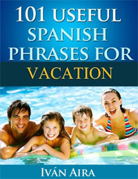 101 USEFUL SPANISH PHRASES FOR VACATION is one of today's free language books.