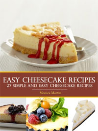 Easy Cheesecake Recipes - 27 Simple And Easy Cheesecake Recipes is today's highest-rated free food/recipe book.