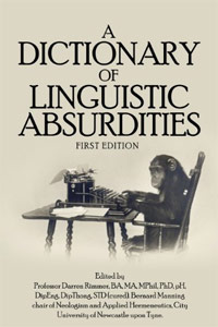 A Dictionary of Linguistic Absurdities is one of today's free language books.
