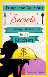 Frugal and Delicious: Secrets to Saving Thousands in the Kitchen is today's highest-rated free food/recipe book.