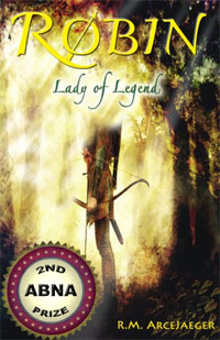 Robin: Lady of Legend (The Classic Adventures of the Girl Who Became Robin Hood) is today's highest-rated book for young adults.