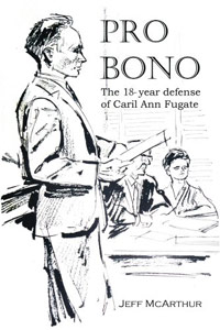 Pro Bono - The 18-year defense of Caril Ann Fugate is today's highest-rated free nonfiction book.