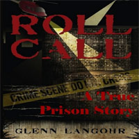 Roll Call, A True Crime Prison Story of Corruption and Redemption is today's highest-rated free nonfiction book.