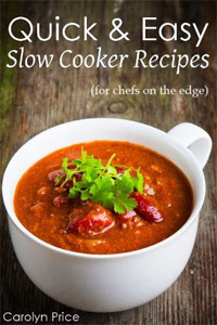 Quick & Easy Slow Cooker Recipes (for chefs on the edge) is today's highest-rated food/recipe book.