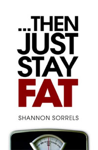 ...Then Just Stay Fat is today's highest-rated free nonfiction book.