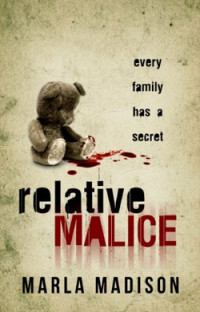 Download thriller Relative Malice for free today.