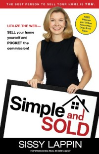 Simple and Sold - Sell Your Home Fast and Keep the Commission is today's featured Kindle book.