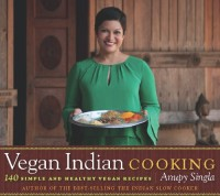Vegan Indian Cooking: 140 Simple and Healthy Vegan Recipes is today's highest-rated free Kindle book.