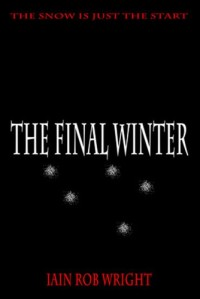 Horror novel The Final Winter is today's highest-rated free Kindle book.