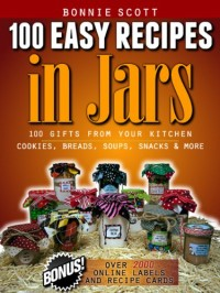 100 Easy Recipes In Jars is today's highest-rated free Kindle book.