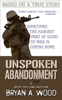 With more than 300 reviews, military veteran memoir Unspoken Abandonment is today's highest-rated free Kindle book.