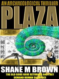 Action/adventure novel PLAZA is today's highest-rated free Kindle book.