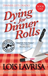 Cozy mystery novel Dying for Dinner Rolls is today's highest-rated free Kindle book.