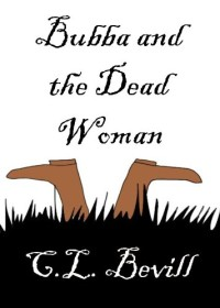 Humorous mystery novel Bubba and the Dead Woman is today's highest-rated free Kindle book.