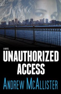 Technothriller Unauthorized Access is today's highest-rated free Kindle book.