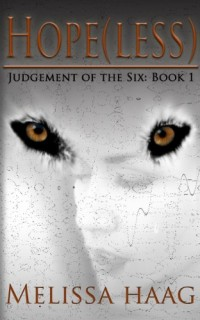 Hope(less): Judgement of the Six is today's highest-rated free Kindle book.