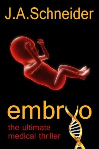 Medical thriller Embryo is today's highest-rated free Kindle book.