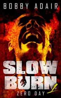 With nearly 500 reviews, apocalyptic horror novel Slow Burn is today's highest-rated free Kindle book.