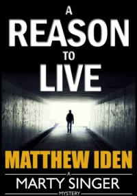Hard-boiled mystery novel A Reason to Live is today's highest-rated free Kindle book.