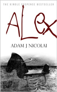 Horror thriller Alex is today's highest-rated free Kindle book.