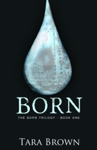 With over 600 reviews, young adult dystopian adventure Born is today's highest-rated free Kindle book.