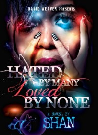 Urban romance novel Hated By Many, Loved By None is today's highest-rated free Kindle book.