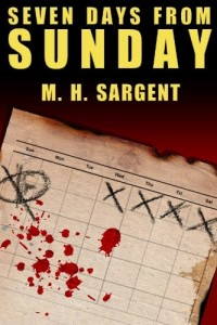 Thriller Seven Days from Sunday is today's highest-rated free Kindle book.