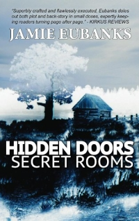 Paranormal suspense novel Hidden Doors, Secret Rooms is today's highest-rated free Kindle book.