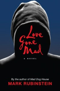 Romantic psychological thriller Love Gone Mad is today's highest-rated free Kindle book.