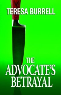 Legal thriller The Advocate's Betrayal is today's highest-rated free Kindle book.
